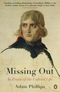 Missing Out | Adam Phillips |