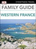 DK Eyewitness Family Guide Western France | Dk Eyewitness |