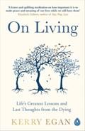 On Living | Kerry Egan |