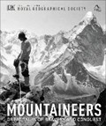 Mountaineers   Royal Geographical Society ; The Alpine Club  