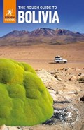 The Rough Guide to Bolivia (Travel Guide eBook)   Rough Guides  