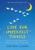 Love for imperfect things   Haemin Sunim  