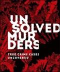 Unsolved Murders   Amber Hunt ; Emily G. Thompson  