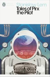 Tales of Pirx the Pilot | Stanislaw Lem |