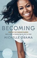 Becoming: Adapted for Younger Readers   Michelle Obama  