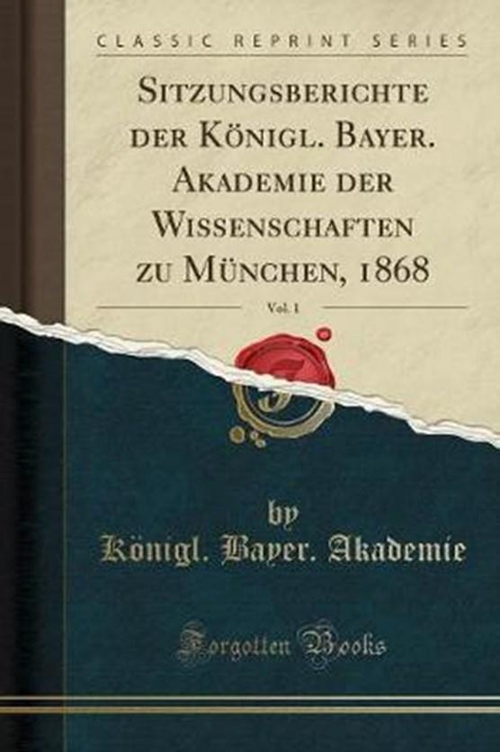 Akademie, K: Sitzungsberichte der Königl. Bayer. Akademie de