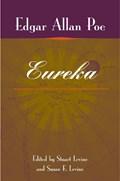 Eureka | Poe, Edgar Allan; Levine, Stuart; Levine, Susan F. |