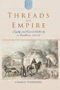 Threads of Empire   Charles R. Steinwedel  