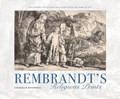 Rembrandt's Religious Prints   Charles M. Rosenberg  