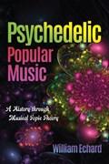 Psychedelic Popular Music | auteur onbekend |
