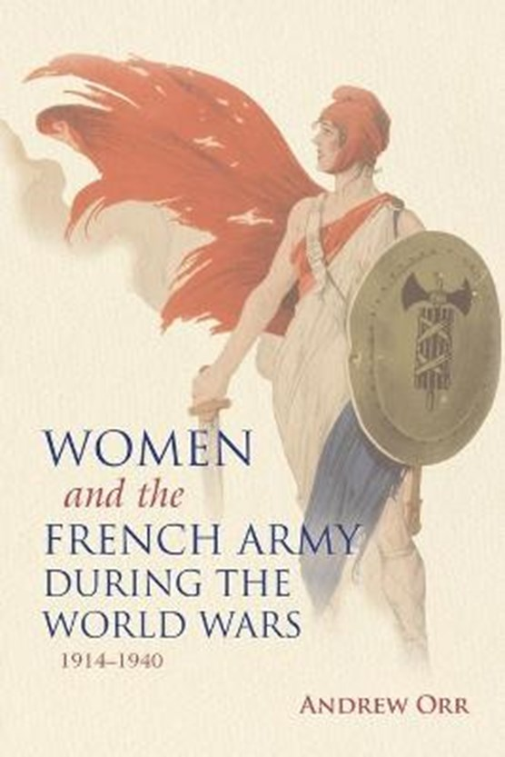 Women and the French Army during the World Wars, 1914-1940