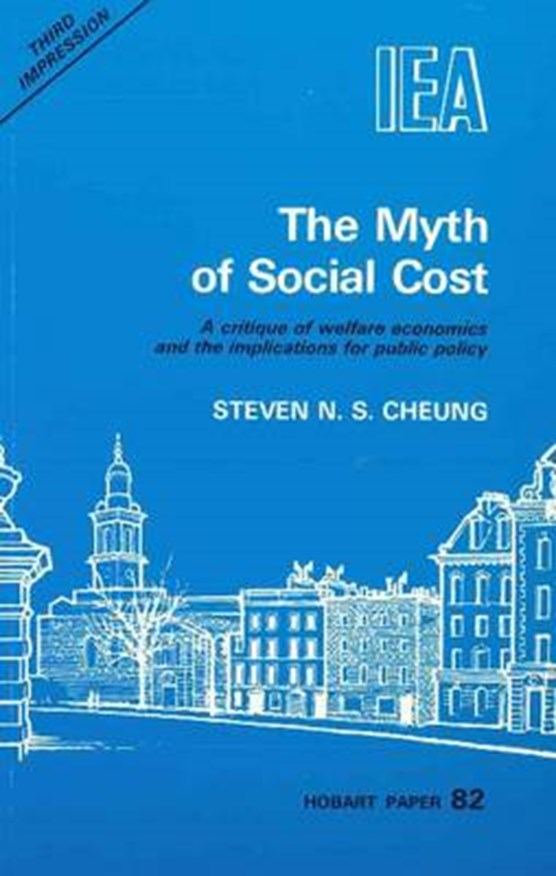 The Myth of Social Cost