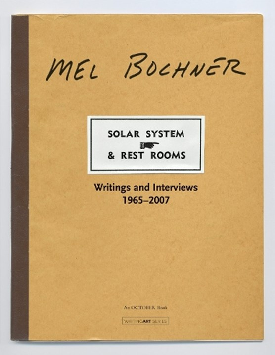 Bochner, M: Solar System and Rest Rooms - Writings and Inter