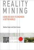 Reality Mining   Nathan Eagle ; Kate Greene  