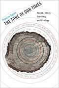 The Tone of Our Times | University of California  Davis) Dyson Frances (professor Emerita |