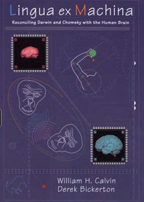 Lingua ex Machina - Reconciling Darwin & Chomsky with the Human Brain
