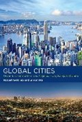 Global Cities | Robert (henry R. Luce Professor of Urban and Environmental Policy) Gottlieb ; Simon (independent Consultant) Ng |
