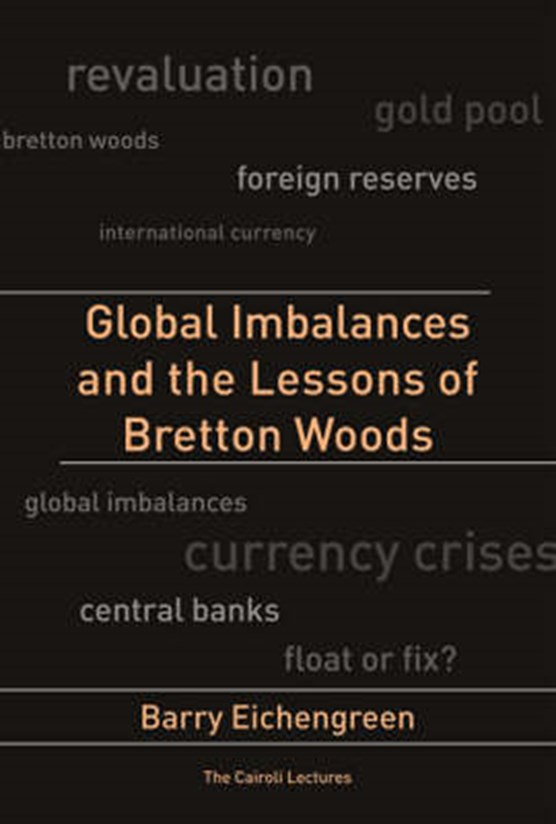 Global Imbalances and the Lessons of Bretton Woods