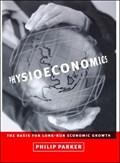 Physioeconomics | Philip M. (insead) Parker |