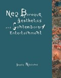 Neo-Baroque Aesthetics and Contemporary Entertainment | Angela Ndalianis |