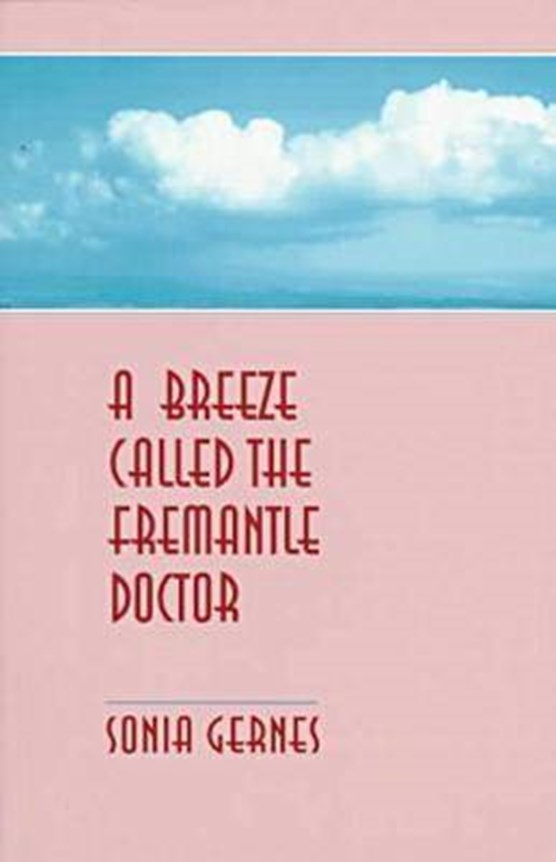 Breeze Called the Fremantle Doctor