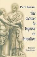 Genius to Improve an Invention   Piero Boitani  