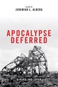 Apocalypse Deferred | Jeremiah L. Alberg |