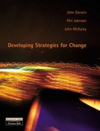 Developing Strategies for Change   John Darwin  