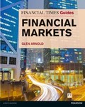 Financial Times Guide to the Financial Markets | Glen Arnold |