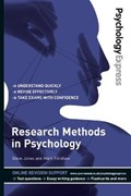 Psychology Express: Research Methods in Psychology (Undergraduate Revision Guide) | Forshaw, Mark ; Upton, Dominic ; Jones, Steve |
