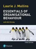 Essentials of Organisational Behaviour | Laurie Mullins |