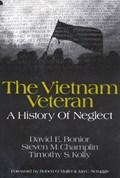 The Vietnam Veteran | David E. Bonior ; Steven M. Champlin ; Timothy .S. Kolly |