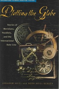 Plotting the Globe | Avraham Ariel ; Nora Ariel Berger |