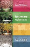 Lectionary Reflections   Dr Jane Williams  