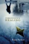 Forgiveness is Healing | The Revd Dr Russ Parker |