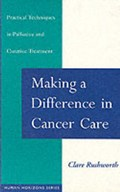 Making a Difference in Cancer Care | Clare Rushworth |