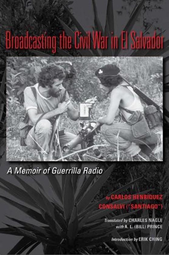 Broadcasting the Civil War in El Salvador
