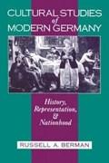 Cultural Studies of Modern Germany | Rusell A. Berman |