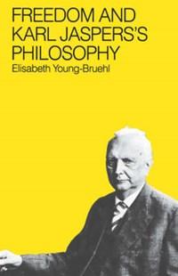 Freedom and Karl Jasper`s Philosophy   Elisabeth Young-bruehl  