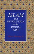 Islam and Revolution in the Middle East   Henry Munson  