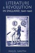 Literature & Revolution in England 1640-1660 (Paper)   Nigel Smith  