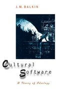 Cultural Software - A Theory of Ideology | J.m Balkin |