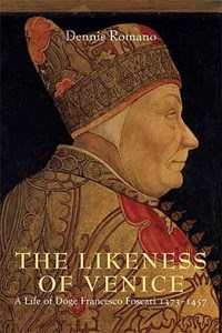 The Likeness of Venice   Dennis Romano  
