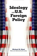 Ideology and U.S. Foreign Policy | Michael H. Hunt |