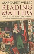 Reading Matters   Margaret Willes  