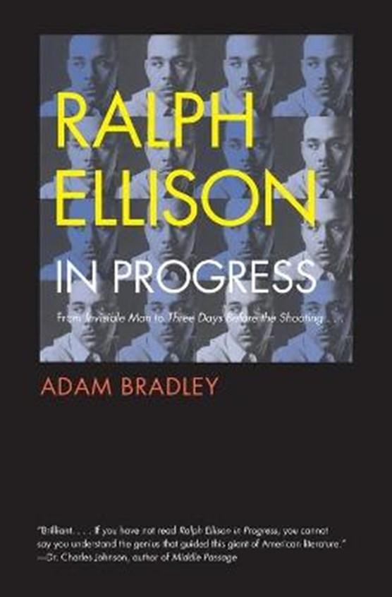 Ralph Ellison in Progress