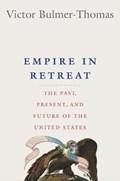 Empire in retreat | Victor Bulmer-Thomas |