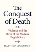 The Conquest of Death   Matthew Lockwood  