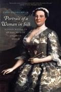 Portrait of a Woman in Silk | Zara Anishanslin |