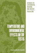 Temperature and Environmental Effects on the Testis | Adrian W. Zorgniotti |